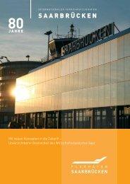 Mit neuen Konzepten in die Zukunft - Flughafen Saarbrücken