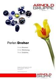 Perlen Dreher - Arnold Gruppe
