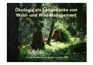 Vortrag von Ueli Bühler, Amt für Wald ... - Tiroler Forstverein