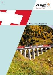 Verkaufshandbuch 2013 - Glacier Express
