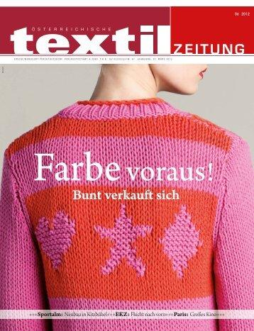 Bunt verkauft sich - Österreichische Textil Zeitung