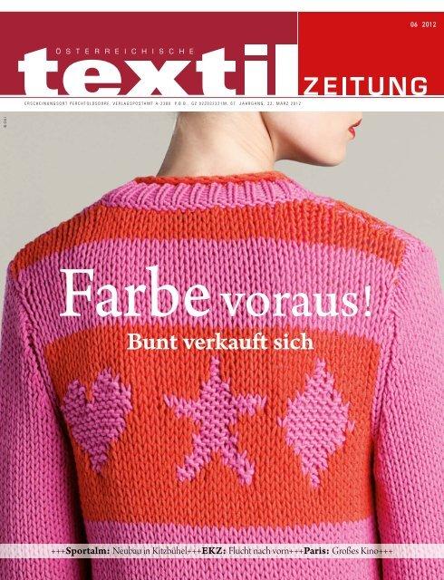 Bunt verkauft sich Österreichische Textil Zeitung