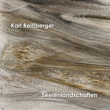 Karl-Reissberger-2013 - Kunsthandel Andreas Wurzer
