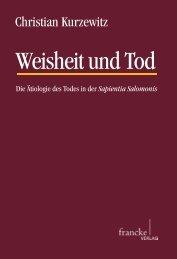 Weisheit und Tod. Die Ätiologie des Todes in der Sapientia ... - Narr