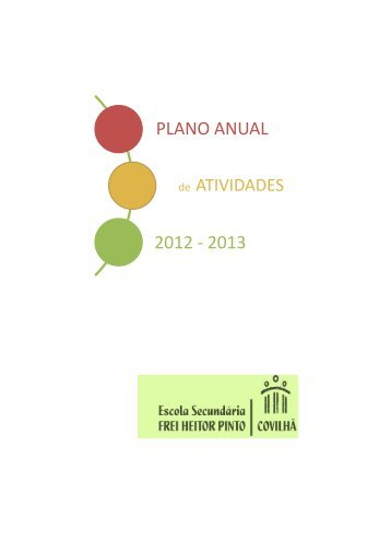 Plano anual de atividades - Escola Secundária Frei Heitor Pinto