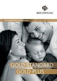 GOLD STANDARD GOLD PLUS - Bauspardirekt.de