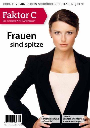 Faktor C - Das christliche Wirtschaftsmagazin, 02.06.2012
