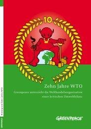 10 Jahre WTO - Greenpeace
