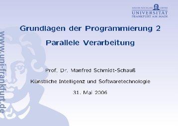 Grundlagen der Programmierung 2 Parallele Verarbeitung