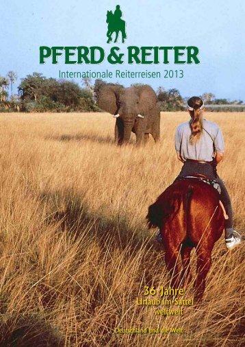 Internationale Reiterreisen 2013 36 Jahre - Pferd & Reiter