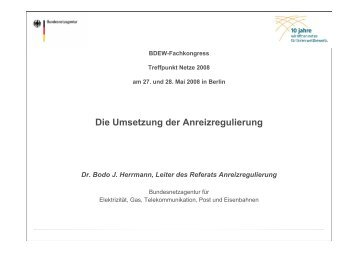 Die Umsetzung der Anreizregulierung - Treffpunkt Netze 2013