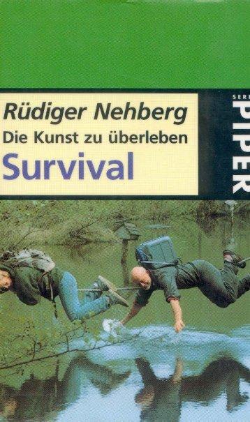 Survival-Die Kunst zu überleben - Ungewöhnliches aus aller Welt