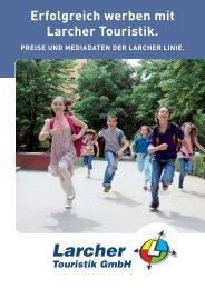 laden Sie unseren Verkaufsfolder (PDF) herunter. - Larcher Touristik