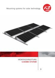 Montageanleitung S-Dome SyStem D Mounting ... - K2 Systems