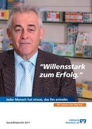 """Geschäftsbericht 2011 """"Willensstark zum Erfolg."""""""