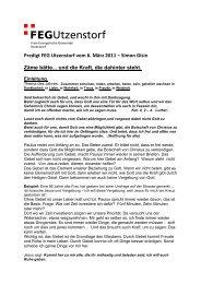 Predigt 6. März 2011: Zäme bätte ... und die Kraft ... - FEG Utzenstorf