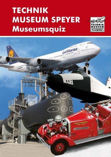 TECHNIK MUSEUM SPEYER Museumsquiz