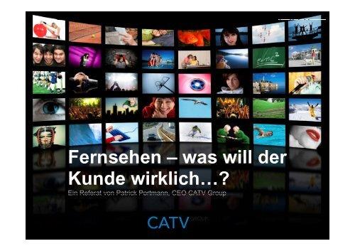 Fernsehen; was will der Kunde wirklich...? - Asut