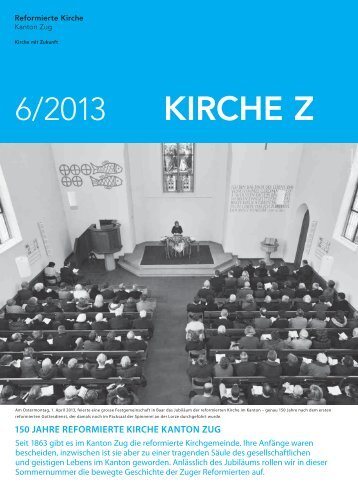 Kirche Z - Juni 2013 - Reformierte Kirche Zug