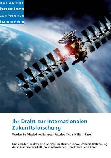 Ihr Draht zur internationalen Zukunftsforschung - European Futurists ...