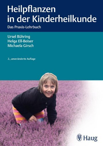 Haug: Heilpflanzen in der Kinderheilkunde - Die Onleihe