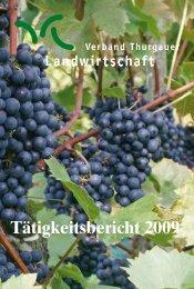 Jahresbericht 2009 - Verband Thurgauer Landwirtschaft
