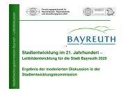 Stadtentwicklung im 21. Jahrhundert – - Stadt Bayreuth