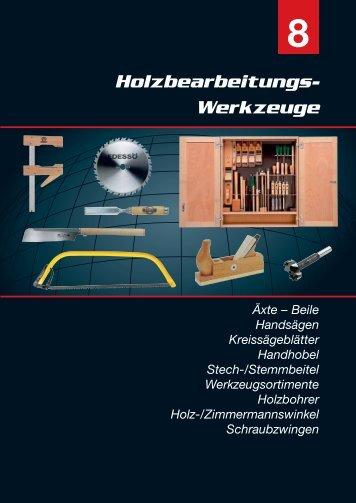 Holzbearbeitungs- Werkzeuge