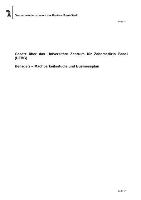 Beilage 2 zur Vernehmlassung Businessplan UZBG - Regierungsrat ...