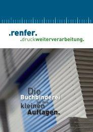 Broschüre (PDF) - renfer . druckweiterverarbeitung