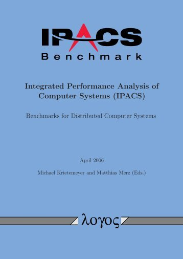 IPACS - Integrated Performance Analysis of Computer Systems