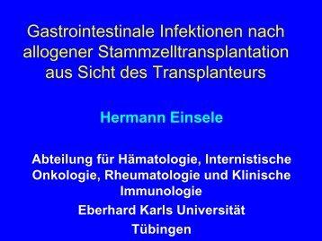 Einsele.ppt [Schreibgeschützt] - Arbeitsgemeinschaft Infektionen in ...