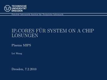 IP-CORES F¨UR SYSTEM ON A CHIP L¨OSUNGEN