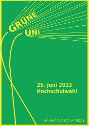 25. Juni 2013 Hochschulwahl - Grüne Hochschulgruppe Passau