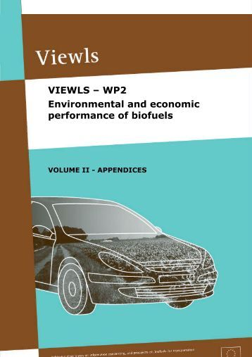 Viewls - WP2. Environmental and economic performance of biofuels ...