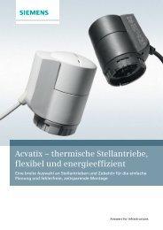Acvatix – thermische Stellantriebe, flexibel und energieeffizient