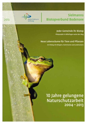 10 Jahre gelungene Naturschutzarbeit