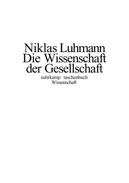 Die Gesellschaft als Geschichte: Ein Beitrag zu Luhmanns ,,Realität der Massenmedien (German Edition)