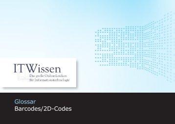 Barcodes/2D-Codes Glossar Barcodes/2D-Codes - IT Wissen.info