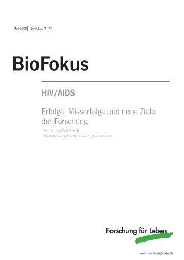 HIV/AIDS Erfolge, Misserfolge und neue Ziele der Forschung