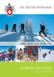 Clubheft Nr. 74 – März 2013 - SAC Sektion Interlaken