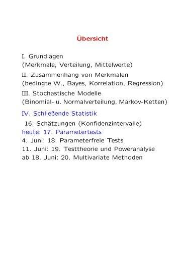 ¨Ubersicht I. Grundlagen (Merkmale, Verteilung, Mittelwerte) II ...