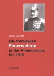 Die freiwilligen Feuerwehren in der Rheinprovinz bis 1918