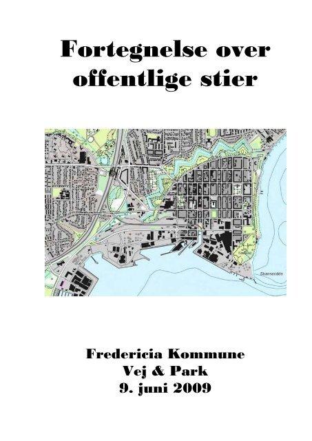 Fortegnelse_over_offentlige_stier09062009 - Fredericia Kommune