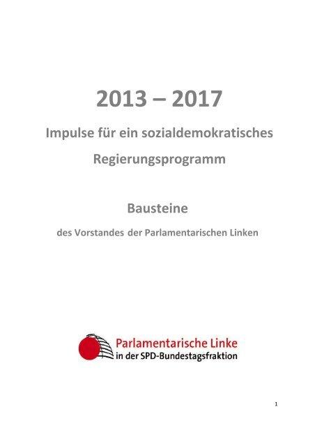 Impulse für ein sozialdemokratisches Regierungsprogramm Bausteine