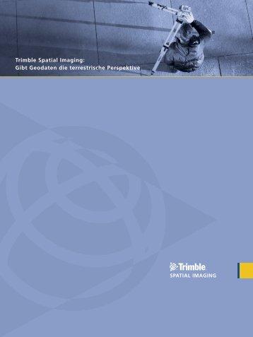 Trimble Spatial Imaging: Gibt Geodaten die terrestrische Perspektive