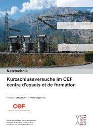 Kurzschlussversuche im CEF centre d'essais et de formation - VSE