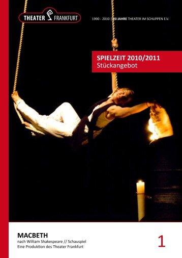 SPIELZEIT 2010/2011 Stückangebot MACBETH - Theater Frankfurt