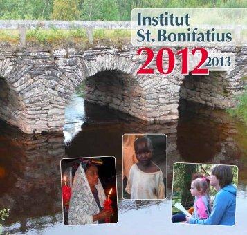 Rundbrief 2012/13 - Institut St. Bonifatius