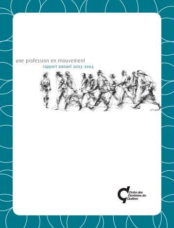 Une profession en mouvement : rapport annuel 2003- 2004